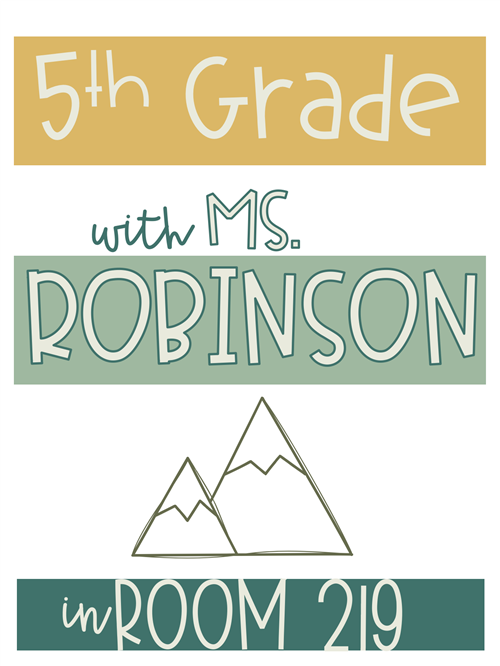 Welcome to 5th Grade with Ms. Robinson