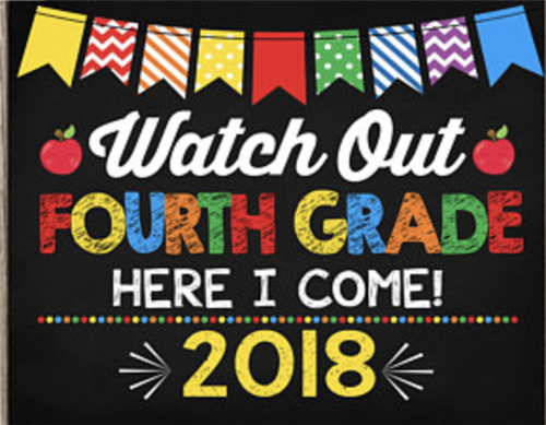 """watch out fourth grade here I come 2018"" banner"