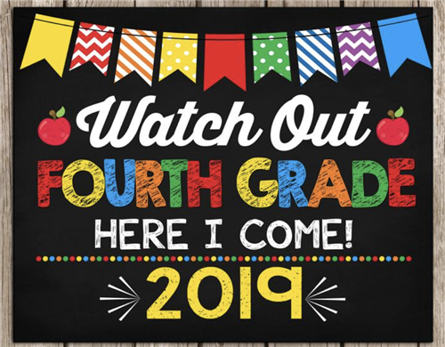 """Watch out fourth grade here I come 2019"" image"