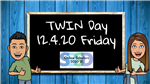 Chalk Board with announcement of Twin Day
