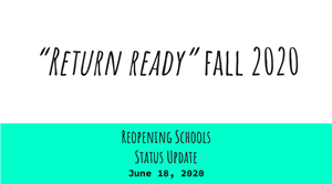 Cover slide for Return Ready Fall 2020 presentation