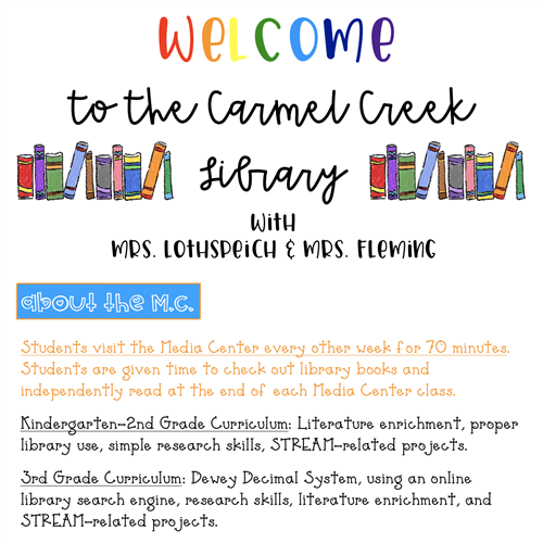 Information about the Media Center and grade level curriculum