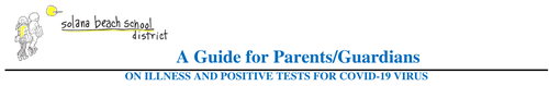 A Guide for Parents/Guardians on Illness and Positive Tests for COVID 19 Virus